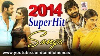 Tamil New HD Songs 2014 சூப்பர்ஹிட் மெலோடி பாடல்கள்