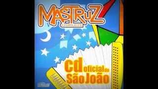 MASTRUZ COM LEITE CD OFICIAL DO SÃO JOÃO (completo)
