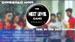 Next Level Gang - Puja Uncut Full ( Audio) 2016 | Official | NEW BENGALI RAP SONG |