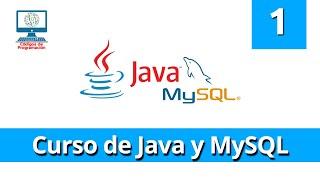 Curso JAVA y MySQL - 1: Introducción