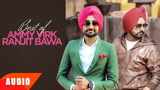 Best of Ranjit Bawa & Ammy Virk | Punjabi Special Song Collection | Speed Records