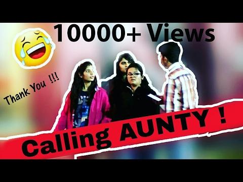 Calling Hot Girls AUNTY Prank Prank in India 2017