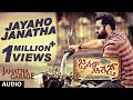 Janatha Garage Songs Jayaho Janatha Full Song Jr NTR Samantha Nithya Menen DSP mp3