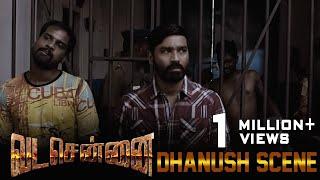 VADACHENNAI - Dhanush Intro Scene | Dhanush | Ameer | Andrea Jeremiah | Vetri Maaran