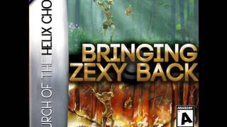 Bringing Zexy Back - Church of the Helix Choir
