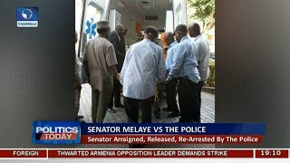 Examining Dino Melaye's Re-Arrest By The Police | Politics Today |