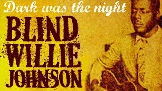 Blind Willie Johnson - Best Of Blind Willie Johnson