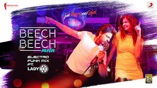Beech Beech Mein- Official Remix by Lady Bee – Jab Harry Met Sejall Shah Rukh Khanl Anushka l Pritam