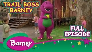 Barney Full Episode - Trail Boss Barney