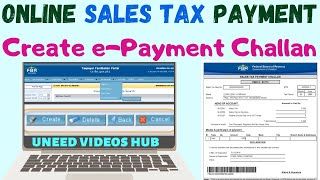 How To Prepare E-Payment To FBR   Making Payment For FBR Challan   Sales Tax Return 2018