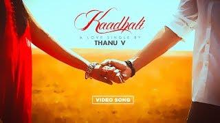 Kaadhali - A Love Single by Thanu V ( Tamil Album Love Song ) FEB 14