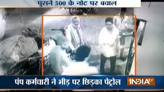 Video: Fight at Petrol Pump over Rs 500 old Note in Saharanpur