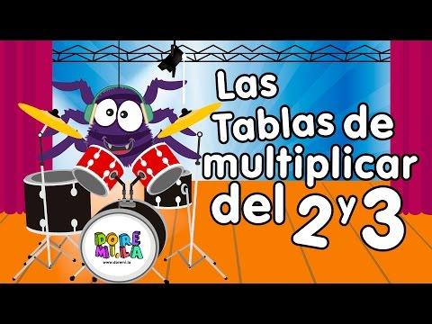 Canción Las tablas de multiplicar del 2 y 3 Canciones Infantiles