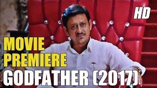 Godfather Odia Movie 2017 Premiere Full HD - CineCritics