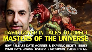 David Goyer in talks to direct He-man; Rights issues and release date concerns