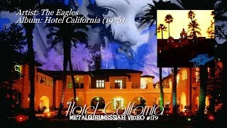 Hotel California - The Eagles (1976) SACD Remaster HD 1080p Video ~MetalGuruMessiah~