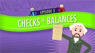 Separation of Powers and Checks and Balances: Crash Course Government and Politics #3
