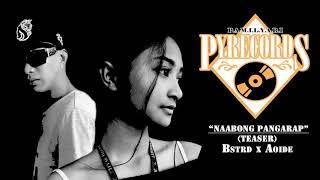 Naabong Pangarap (TEASER) - BSTRD x AOIDE (PAMILYARI ENT)