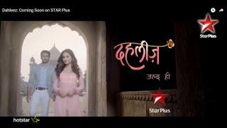 Dahleez: Coming Soon on STAR Plus