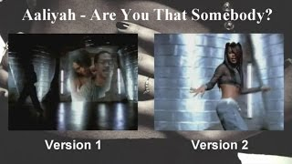 Aaliyah - Are You That Somebody? [2 Versions - Multi View]