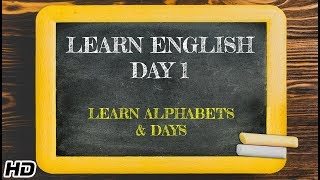 Learn English -Day 1 | English Learning In 12 days | Fun way to Learn Alphabets & Days