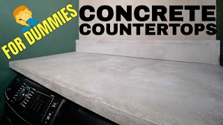 DIY Concrete Countertops For DUMMIES