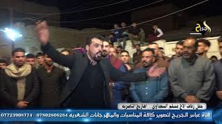 هوسات ارتجال وحجي  مامسموع  السوك  والناصريه  حفل زفاف الاخ مسلم السعداوي  2018