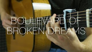 Green Day - Boulevard of Broken Dreams - Fingerstyle Guitar Cover
