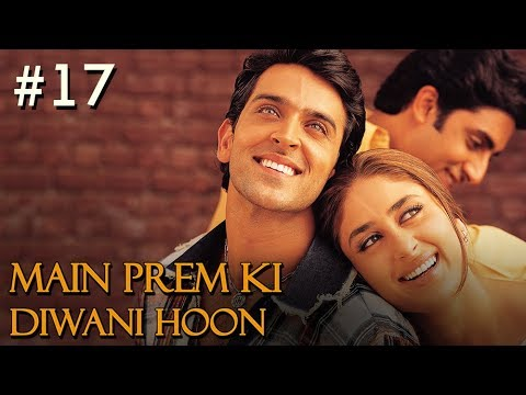 Xxx Mp4 Main Prem Ki Diwani Hoon Full Movie Part 17 17 Hrithik Kareena New Released Full Hindi Movies 3gp Sex