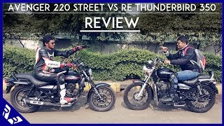 Bajaj Avenger 220 Street Review | Comparison with Royal Enfield Thunderbird 350 | RWR