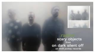 Radian - Scary Objects (Official Audio)