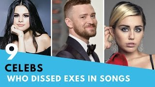 9 Celebs Who DISSED Their Exes In Songs!