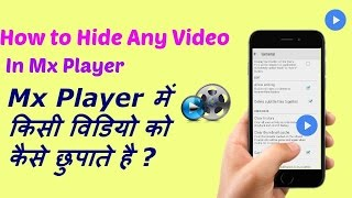 How to hide any video in Mx player