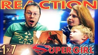 Supergirl 1x7 REACTION!!