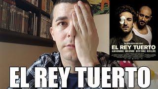 El rey tuerto (El rei borni) - Crítica / Review
