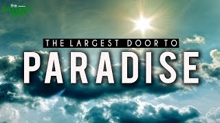 The Largest Door To Paradise - Very Emotional