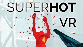Superhot VR - Killing Time