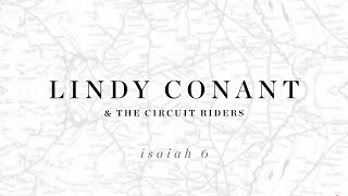 Isaiah 6 (Here am I Send Me) Official Lyric Video - Lindy Conant & The Circuit Riders