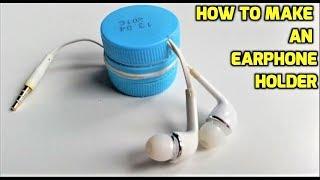 How to make an earphone holder from plastic bottles