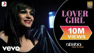 Alisha Chinai - Lover Girl Video | Made In India