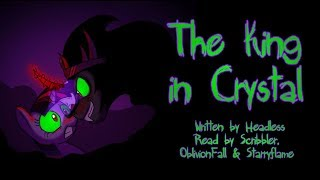 Pony Tales [MLP Fanfic Reading] The King In Crystal (darkfic)