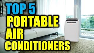 Top 5 Portable Air Conditioners 2018 | 5 Best Portable Air Conditioners | Best Air Conditioners 2018