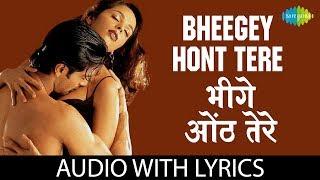 Bheegey Hont with lyrics | भीगे होंठ के बोल | Kunal Ganjawala | Murder