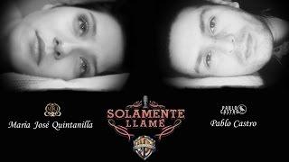 Pablo Castro -  Solamente Llame  Feat. Maria Jose Quintanilla Video Lirico