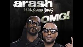 ARASH feat. SNOOP DOGG - OMG 1 HOUR  (1 saat)