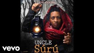 Jon Oogah - Uncle Suru (Audio)