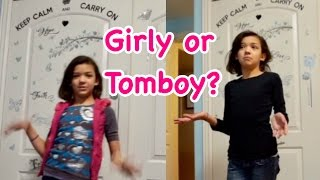TOMBOY VS GIRLY GIRL - MORNING ROUTINE