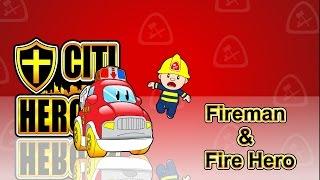 "Citi Heroes EP02 ""Fireman & Fire Hero""@"