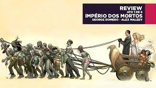 IMPÉRIO DOS MORTOS - HQ - George Romero - Review