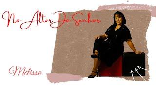 Melissa - No Altar Do Senhor - 2000
